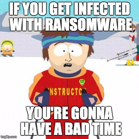 Ransomware Bad Time Meme